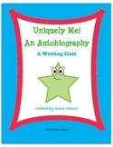 Uniquely Me:  An Autobiography Writing Unit