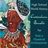 Unit 2 Curriculum Bundle for World History (Classical Civi