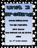 Unit 2 Spelling 2nd Grade