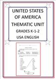 United States of America Thematic Unit - Grades K-1-2 - US