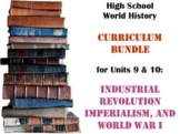 Units 9-10 Curriculum Bundle World History (Industrializat