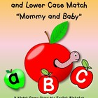 "Upper and Lower Case ""Mommy and Baby"" Letter Match Game"