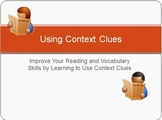 Using Context Clues to Improve Reading and Vocabulary Skills