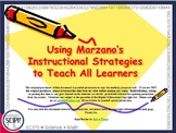 Using Marzano's Strategies to Teach All Learners