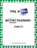 Using an Online and Print Encyclopedia