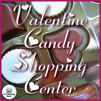 Valentine Candy Shopping~Money Counting/Making Change Math Center