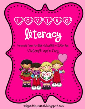 Valentine Literacy Unit PLUS (Loving to the Core!)