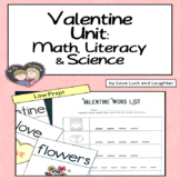 Valentine Unit: Math, Literacy and Science Centers for Kin