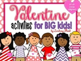 Valentine's Day Activities for BIG KIDS! {3rd, 4th and 5th Grade}