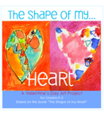Valentine's Day Art Lesson: The Shape of My Heart