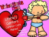 Valentine's Day Literacy Centers Common Core Aligned