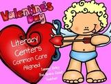 Valentine's Day Literacy Centers Common Core Aligned