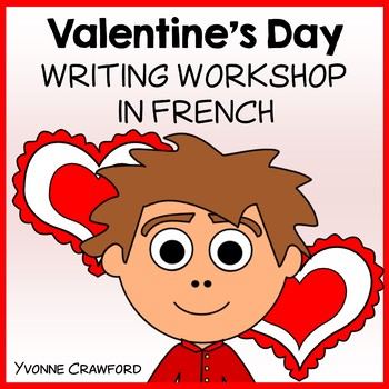 Valentine's Day Writing Workshop in French