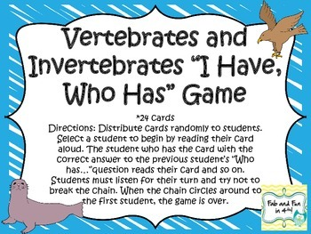 "Vertebrates and Invertebrates ""I Have, Who Has"" Game"
