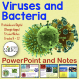 Viruses and Bacteria Powerpoint with Notes for Teacher and