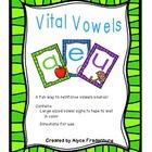 Vital Vowels