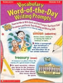 Vocabulary word of the Day Writing Prompts Gr. 3-6
