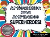 Vocalic R and Attributes Superheros