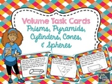Volume Task Cards {Prisms, Pyramids, Cylinders, Cones, Spheres}