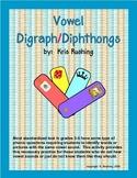 Vowel Digraphs & Diphthongs