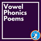 Vowels:  Short Vowels and Long Vowels Phonics Poetry