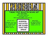 DUE DATE WARNING/Zebra STRIPE FONT/BULLETIN BOARD/PRINT BL