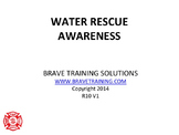WATER RESCUE TECHNICAL AWARENES