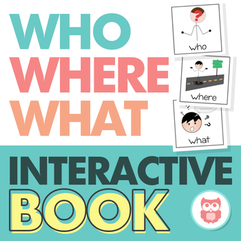 WH Questions - Interactive Book