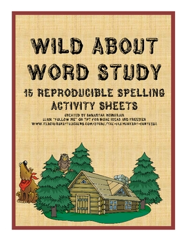 WILD ABOUT WORD STUDY: 13 PRINTABLES TO USE W/ SPELLING WORDS