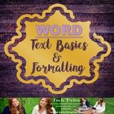 Microsoft WORD - Text Basics & Formatting Text Assignment/