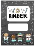 W.O.W Binder {Well Organized Work}