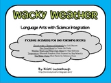 Wacky Weather - Language Arts with Science Integration
