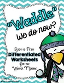 """""""Waddle"""" We Do Now?  Differentiated Winter Worksheets for"""