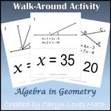 Walk around Activity~Geometry w/Algebra~Finding the Values