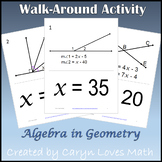 Walk around Activity~Geometry w/Algebra~Finding the Values