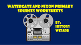 Watergate and Nixon Primary Sources Worksheets