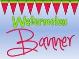 Watermelon Theme Banner