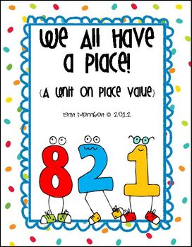 We All Have a Place! {A Unit on Place Value}