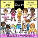 We Love Verbs Clip Art BLACKLINES
