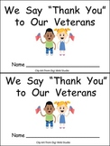 We Say Thank You to Veterans Emergent Reader Kindergarten