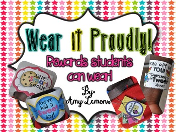 Wear it Proudly!  {Rewards students can wear!}