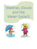 Weather, Clouds and the Water Cycle