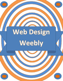 Web Design- Using Weebly