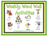 Weekly Word Wall Word Activities