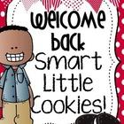 Welcome Back Smart Little Cookie! FREEBIE :)