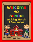 Welcome to School: Making Words and Sentences Freebie