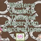 Western Cowboy Themed Classroom Decorations