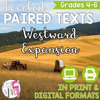 Westward Expansion Paired Texts Grades 4-8 (Constructed Response)