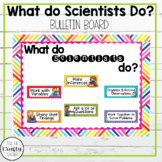 What Do Scientsts Do? Bulletin Board Set