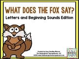 What Does The Fox Say?  Letters And Beginning Sounds Creation!